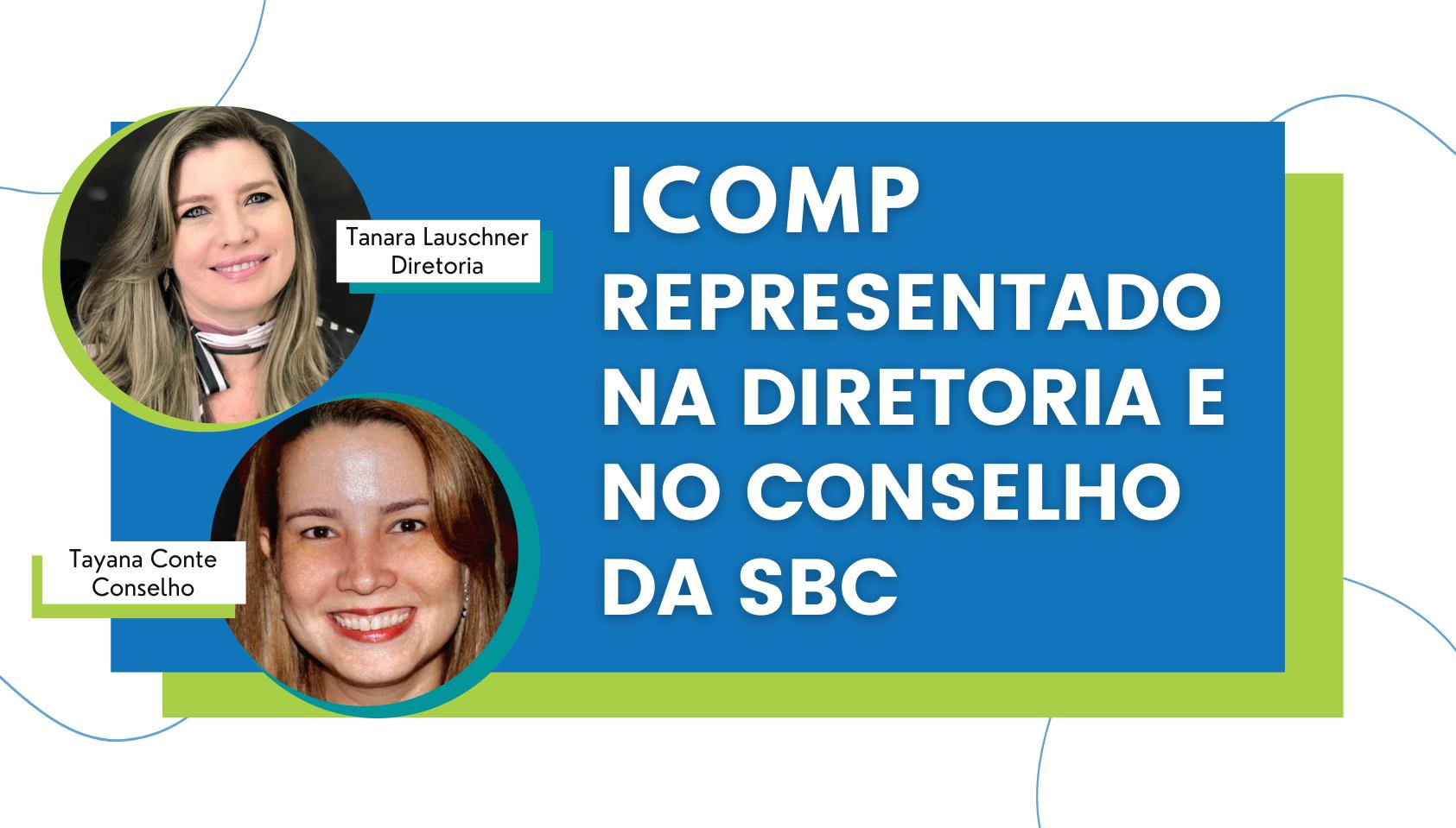 IComp representado na diretoria e no conselho da SBC